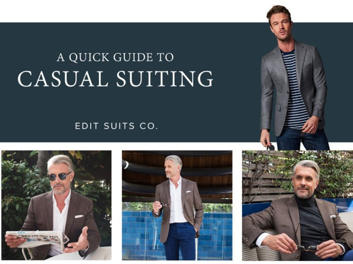 A quick guide to Casual Suiting